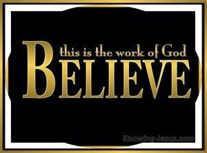 John 6:29 Believe In Him (yellow)