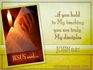 John 8:31 Discipleship, Hold To My Teaching (gold)