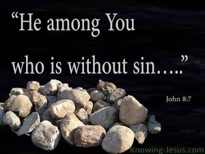John 8:7 He Who Is Without Sin (black)