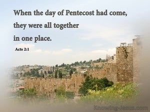 Acts 2:1 When The Day Of Pentecost Had Fully Come (blue)