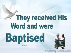 Acts 2:41 They Received His Word And Were Baptised  aqua