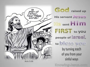 Acts 3:26 God Raised Up His Servant Jesus (gray)