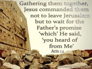 Acts 1:4 Do Not Leave Jerusalem But Wait (beige)