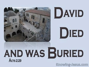 Acts 2:29 David's Tomb Is With Us To This Day (blue)