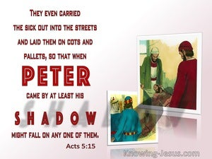 Acts 5:15  They Even Carried The Sick Out Into The Streets (red)
