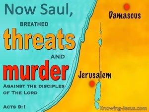 Acts 9:1 Saul Breathed Threats And Murder (yellow)