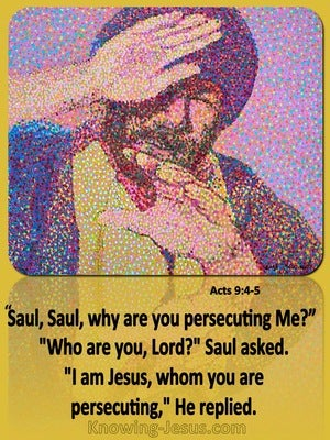 Acts 9:4 Saul Why Are You Persecuting Me (yellow)