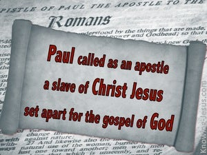 Romans 1:1 Paul Set Apart For The Gospel gray
