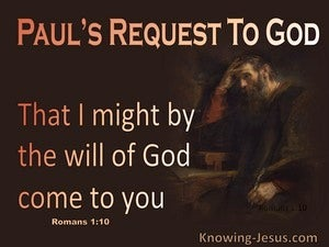 Romans 1:10 By The Will Of God (brown)