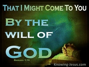Romans 1:10 By The Will Of God green