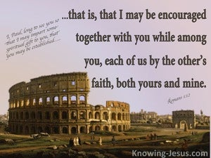 Romans 1:12 Mutual Encouragement brown