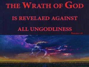 Romans 1:18 God's Wrath Revealed Against Unrighteousness red