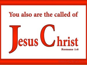Romans 1:6 Called of Jesus Christ red