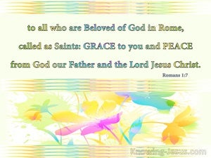 Romans 1:7 Beloved Of God And Saints : Grace and Peace (yellow)