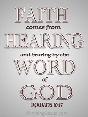 Romans 10:17 Faith Comes By Hearing (gray)