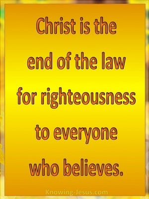 Romans 10:4 Christ Is The End Of The Law orange