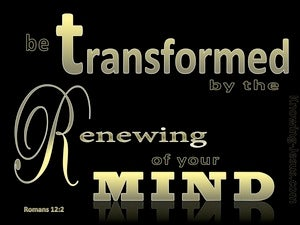Romans 12:2 Transformed By The Renewing Of Your Mind gold