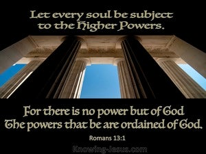 Romans 13:1 There Is No Power But Of God black