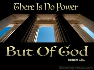 Romans 13:1 There Is No Power But Of God gold