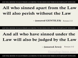 Romans 2:12 All Who Have Sinned Without The Law Will Perish gray
