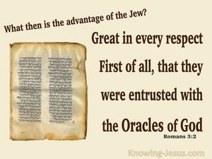 Romans 3:2 Israel Were Entrusted With The Oracles Of God (beige)