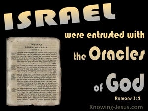 Romans 3:2 Israel Were Entrusted With The Oracles Of God black