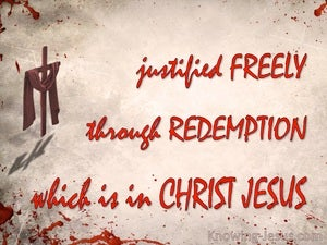 Romans 3:24 Justified Freely Through Redemption red