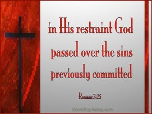 Romans 3:25b God Passed Over Sins red