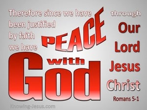 Romans 5:1 Peace With God gray