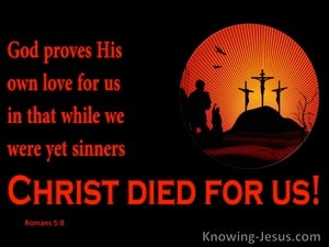 Romans 5:8 Christ Died For Us red
