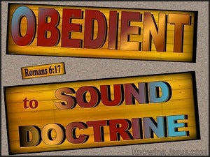Romans 6:17 Be Obedient To Sound Doctrine (gray)
