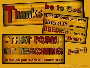 Romans 6:17 Be Obedient To Sound Doctrine (yellow)