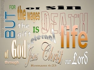 Romans 6:23 Gift of God Is Eternal Life beige