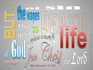 Romans 6:23 The Wages Of Sin Is Death red