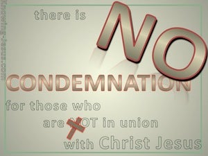 Romans 8:1 No Condemnation In Christ Jesus green