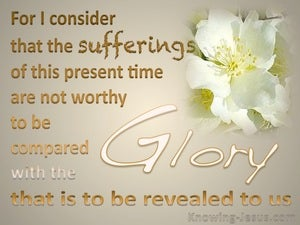 Romans 8:18 Suffering And Glory beige