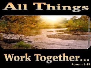 Romans 8:28 All Things Work Together For Good black
