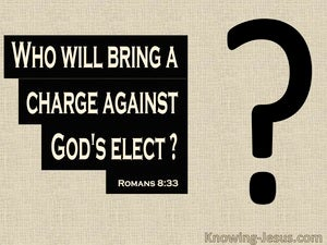 Romans 8:33 Who WIll Bring A Charge Against You (beige)