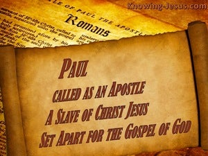 Romans 1:1 Paul, A Bond:servant Of Christ Jesus, Called As An Apostle, (brown)