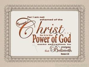 Romans 1:16  I Am Not Ashamed Of The Gospel (beige)