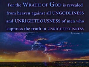 Romans 1:18 God's Wrath Revealed Against Unrighteousness (blue)