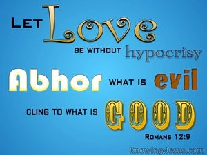 Romans 12:9 Let Love Be Without Hypocrisy (blue)