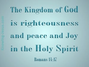 Romans 14:17 The Kingdom of God (aqua)