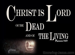 Romans 14:9 For To This End Christ Died And Lived Again (beige)