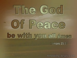 Romans 15:33 May The God Of Peace Be With You (brown)