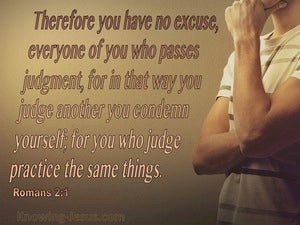 Romans 2:1 If You Judge You Condemn Yourself (brown)