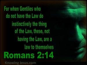 Romans 2:14 Gentiles Are A Law Unto Themselves (black)