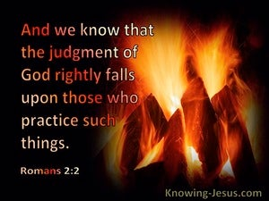 Romans 2:2 Judgment Of God Rightly Falls (black)