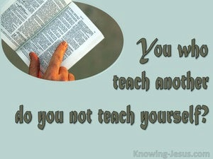Romans 2:21 Your  Who Preach Do You Steal (sage)