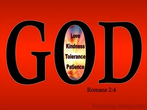 Romans 2:4 Do You Think Lightly Of Gods Kindness (red)